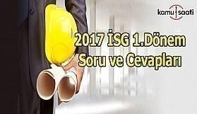 2017 İSG Sınavı Başladı - 2017 İSG 1.Dönem Soru ve Cevapları