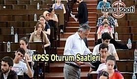 2017 KPSS A Grubu ve Öğretmenlik Sınavı saat kaçta? 1 2, 3. Oturum Saatleri
