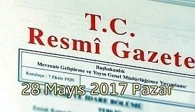TC Resmi Gazete - 28 Mayıs 2017 Pazar