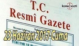 TC Resmi Gazete - 23 Haziran 2017 Cuma