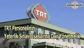 TRT Personelinin Yeterlik Sınavı Esaslarına Dair Yönetmelik