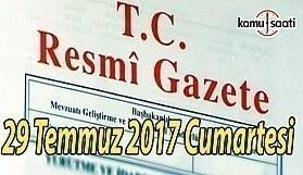 TC Resmi Gazete - 29 Temmuz 2017 Cumartesi