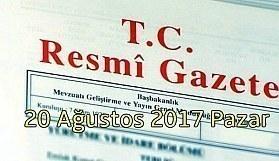 TC Resmi Gazete - 20 Ağustos 2017 Pazar