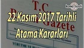 22 Kasım 2017 tarihli Atama Kararı - Resmi Gazete Atama Kararı