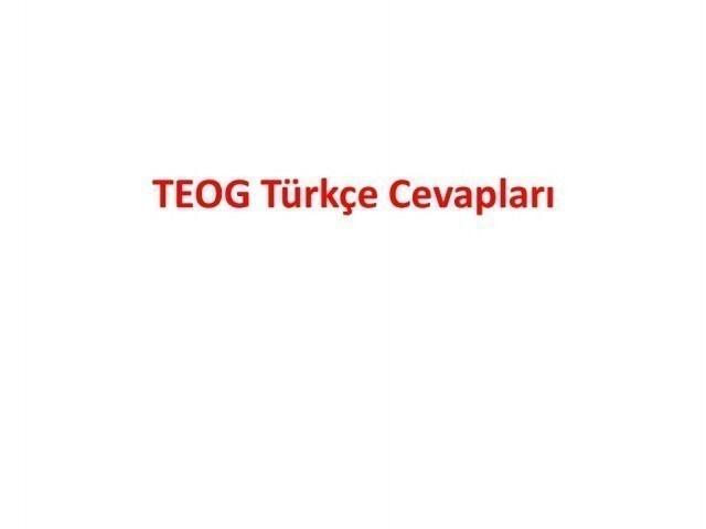 TEOG 2. Dönem Türkçe Cevapları 26 nisan 2017