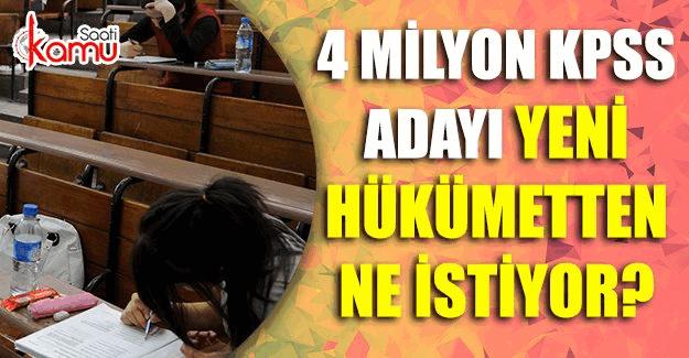 KPSS'ye girecek olan 4 milyon aday yeni hükümetten ne istiyor?