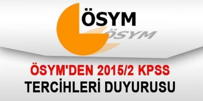 ÖSYM 2015/2 KPSS tercihleri konusunda açıklama yaptı