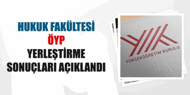 Hukuk fakültesi ÖYP yerleştirme sonuçları açıklandı