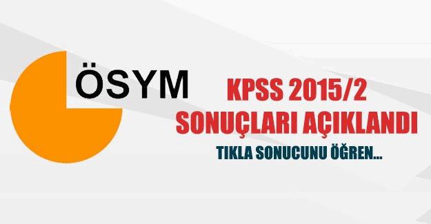 KPSS 2015/2 atama sonuçları açıklandı. Hangi kurum kaç puanla atama yaptı?