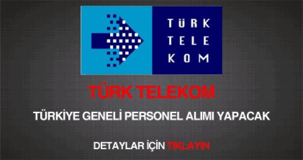 Türk Telekom 10 ilde personel alımı yapacak