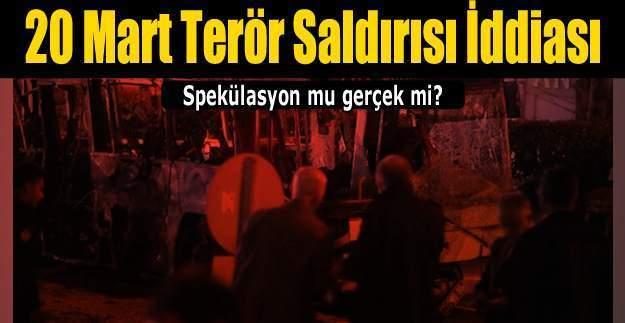 20 Mart Nevruz terör saldırısı doğru mu? ABD'den Türkiye'ye canlı bomba uyarısı 20 mart 2016 pazar
