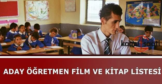 Aday öğretmenlerin izleyeceği filmler ve okuyacağı kitapların listesi 2016- 2017