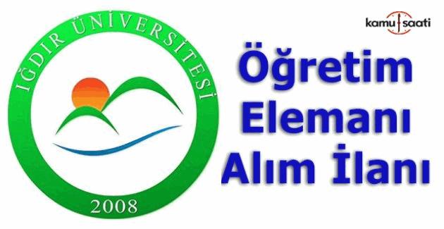 Iğdır Üniversitesi Öğretim Üyesi Alım ilanı