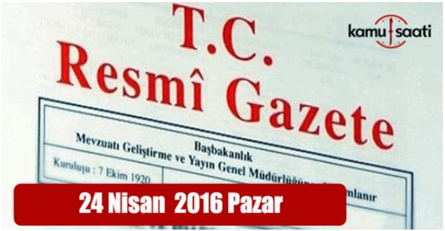 24 Nisan 2016 tarihli 29693 sayılı Resmi Gazete