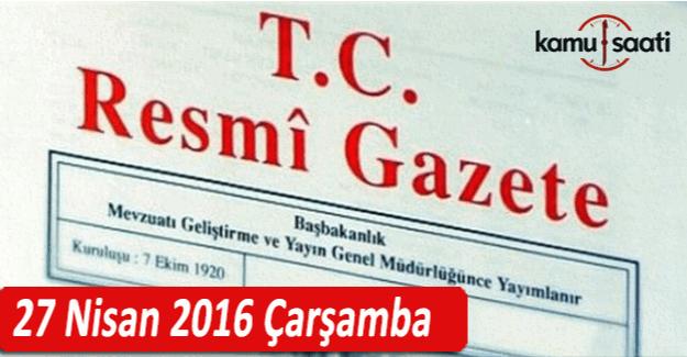 27 Nisan 2016 tarihli 29696 sayılı Resmi Gazete