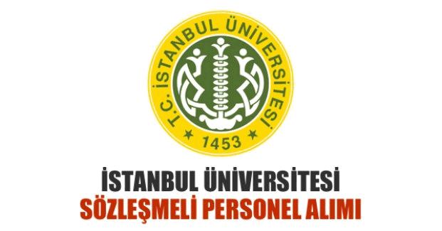İstanbul Üniversitesi sözleşmeli personel alımı, İstanbul Üniversitesi sözleşmeli personel başvuru şartları nelerdir?