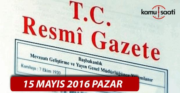 15 Mayıs 2016 tarihli 29713 sayılı Resmi Gazete