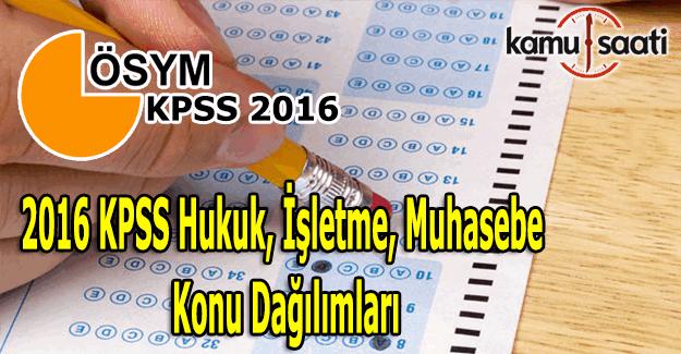 2016 KPSS Hukuk, İşletme, Muhasebe konu dağılımları
