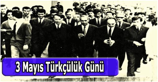 3 Mayıs Türkçülük Günü Bayramı