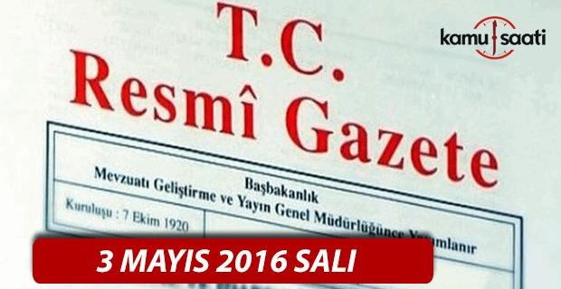3 Mayıs 2016 tarihli 29701 sayılı Resmi Gazete