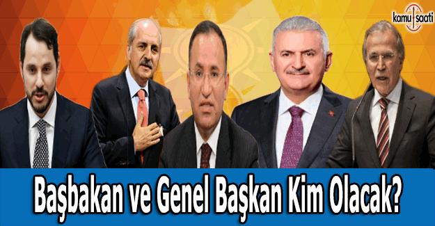 AK Parti Genel Başkanı ve Başbakan kim olacak?