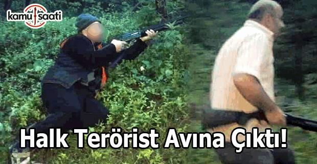 Halk silahlanıp terörist avına çıktı!
