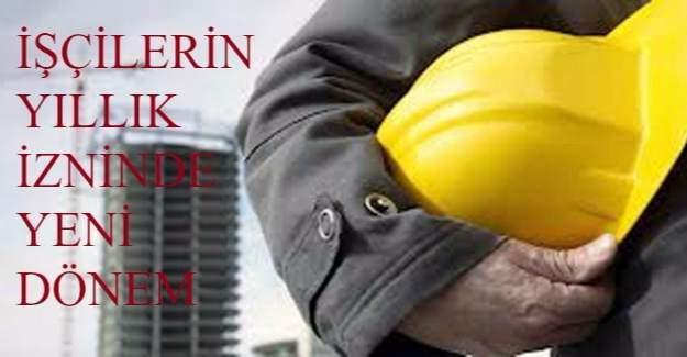 İşçilerin yıllık izninde yeni dönem