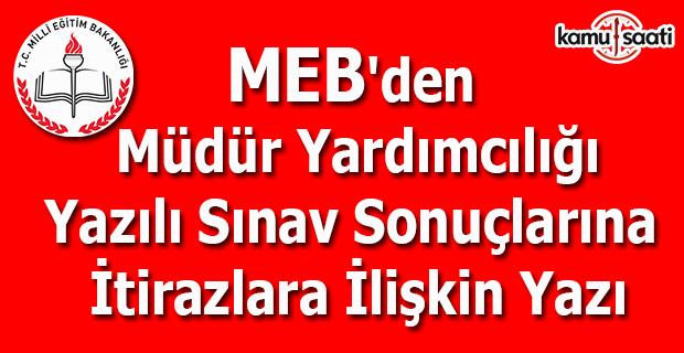 MEB'den Müdür Yardımcılığı Yazılı Sınav sonuçlarına itirazlar yazısı