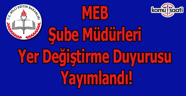 MEB şube müdürleri yer değiştirme duyurusu yayımlandı