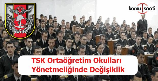 TSK Ortaöğretim Okulları Yönetmeliğinde Değişiklik