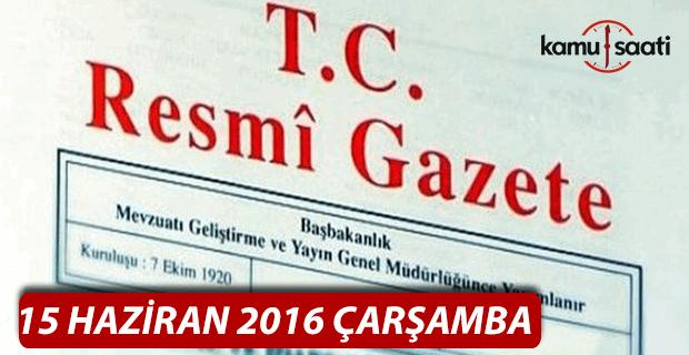 15 Haziran 2016 Resmi Gazete