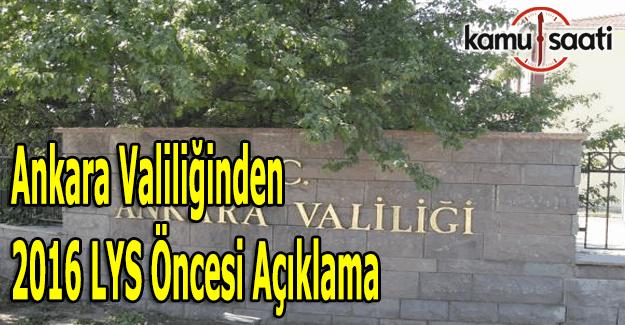 2016 LYS öncesi Ankara Valiliğinden önemli açıklama