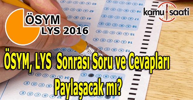 2016 LYS soruları yayınlanacak mı? ÖSYM'den LYS açıklaması