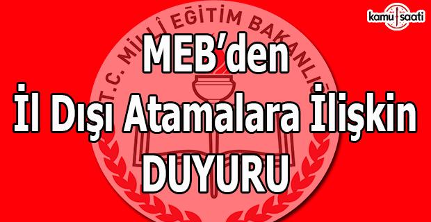 MEB'den il dışı atamalara ilişkin duyuru!