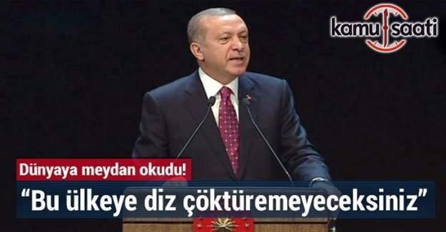 """Erdoğan: """"Bu ülkeye diz çöktüremeyeceksiniz.Bu halka boyunduruk vuramayacaksınız."""""""