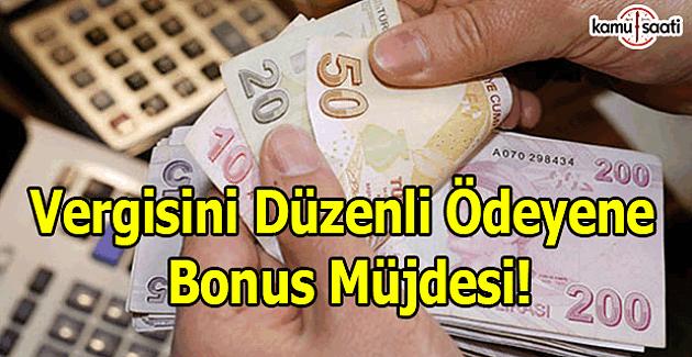 Vergisini düzenli ödeyene bonus müjdesi!