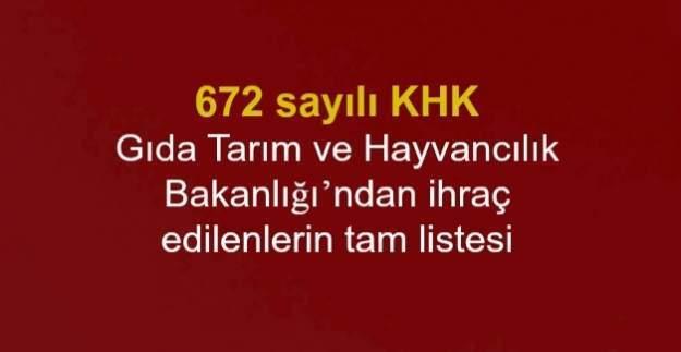 672 sayılı KHK ile Gıda Tarım ve Hayvancılık Bakanlığı'ndan atılanların isim listesi (Tam liste)