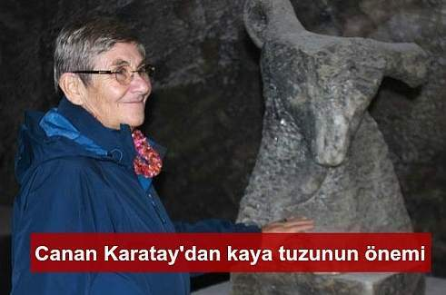 Canan Karatay: Kaya tuzu tuz değil, mineraldir.