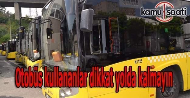 İstanbullular Dikkat! İETT kış tarifesine geçiyor