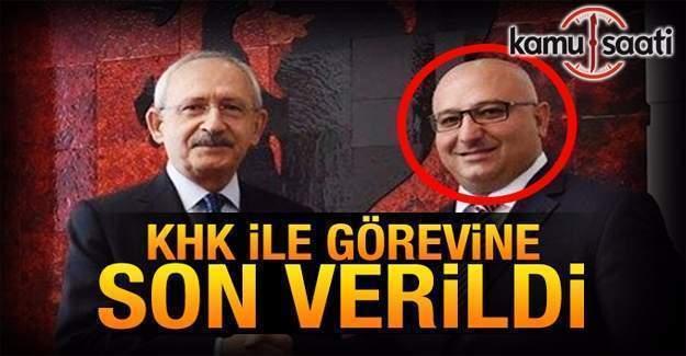 Kılıçdaroğlu'nun başdanışmanı KHK ile görevden alındı