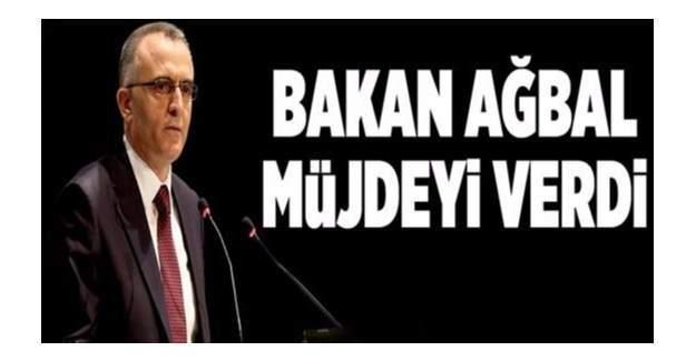Maliye Bakanı'ndan müjde!