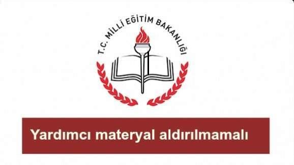 Öğretmenler dikkat- Yardımcı materyal yasak