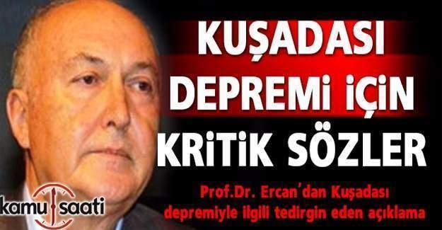 """"""" İzmir-Kuşadası depremi, Ege'de daha büyük bir depremin habercisi"""""""