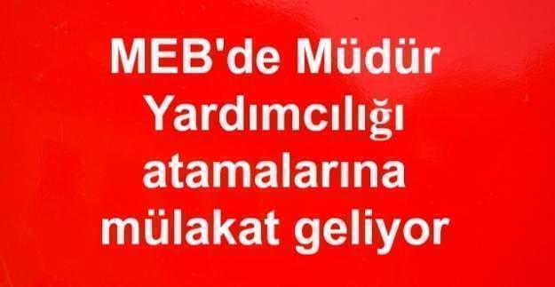 MEB'de Müdür Yardımcılığı atamalarına mülakat geliyor