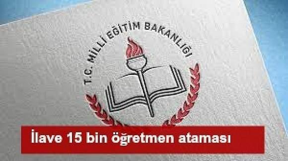MEB'den müjde, ilave 15 bin öğretmen ataması