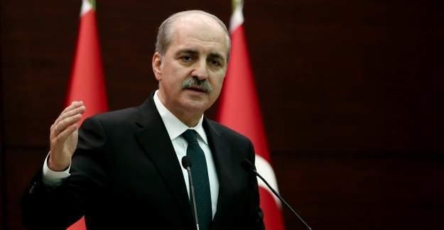Numan Kurtulmuş: O gelişme yaşanırsa Türkiye'nin söyledikleri dünyayı hizaya getirir