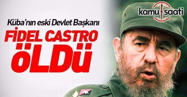 Fidel Castro hayata veda etti