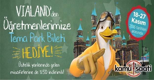 Vialand'den tüm öğretmenlere tema park bileti hediye