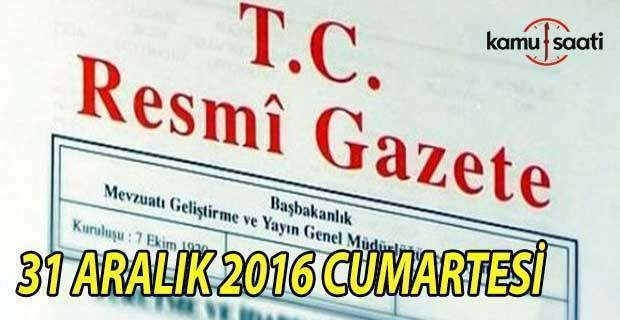 31 Aralık 2016 tarihli Resmi Gazete