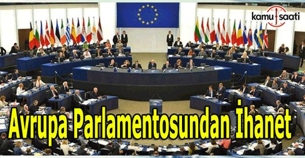 Avrupa Parlamentosundan skandal karar